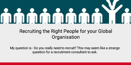 Recruiting the Right People Article